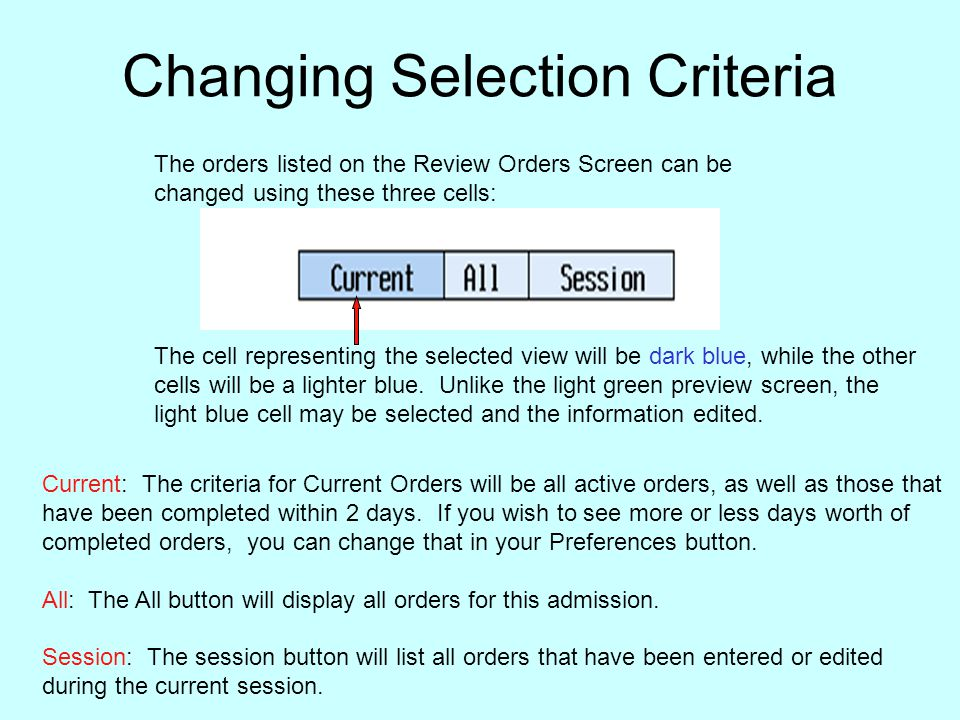 Changing Selection Criteria