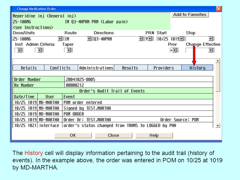 The History cell will display information pertaining to the audit trail (history of events).