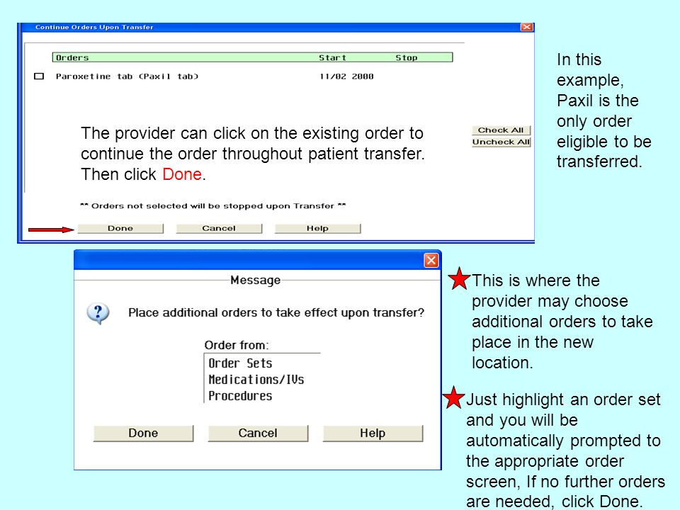 In this example, Paxil is the only order eligible to be transferred.