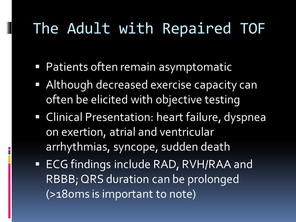 The Adult with Repaired TOF