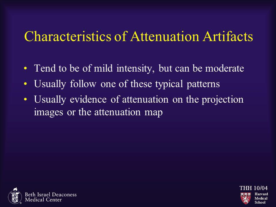Characteristics of Attenuation Artifacts
