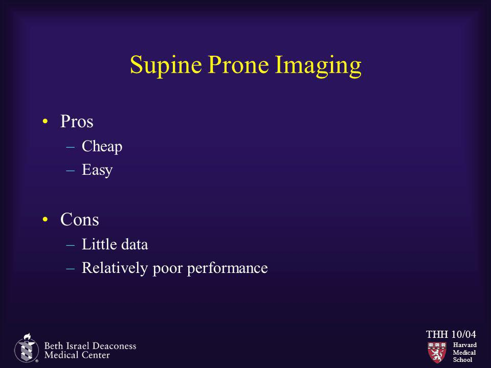 Supine Prone Imaging Pros Cons Cheap Easy Little data