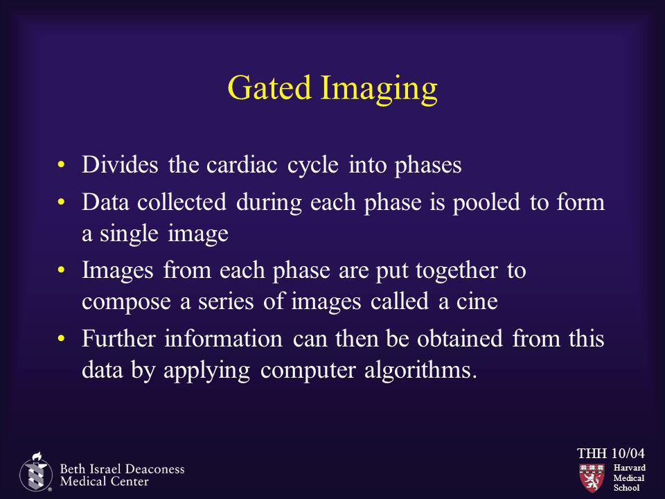 Gated Imaging Divides the cardiac cycle into phases