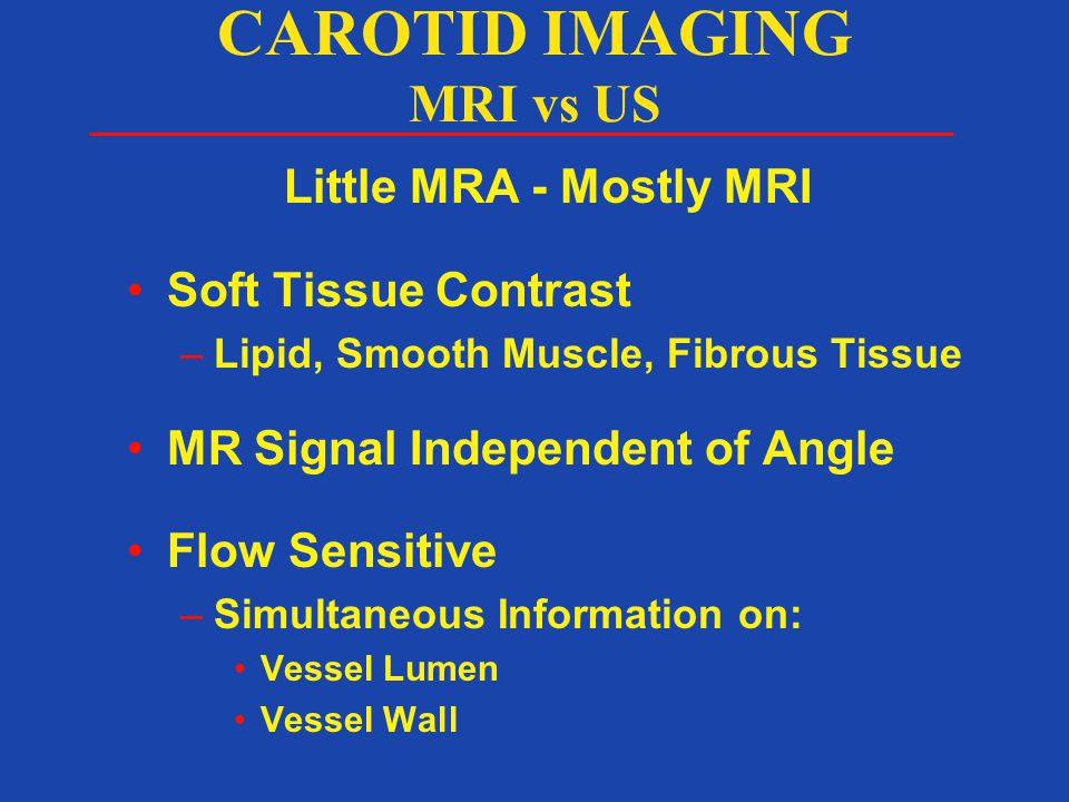 CAROTID IMAGING MRI vs US