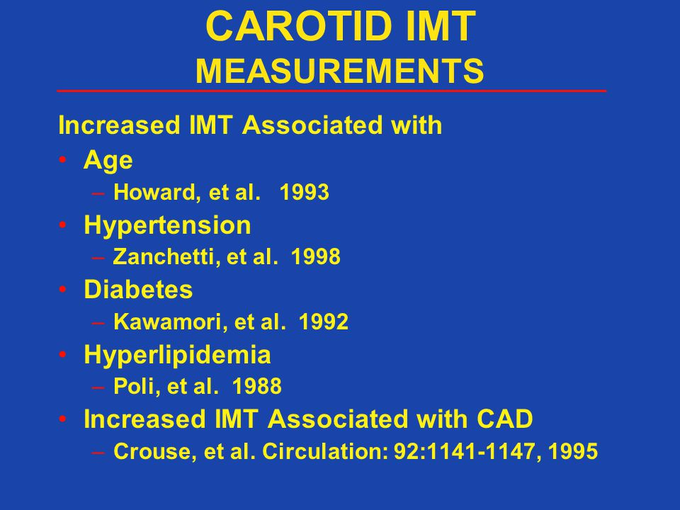 CAROTID IMT MEASUREMENTS
