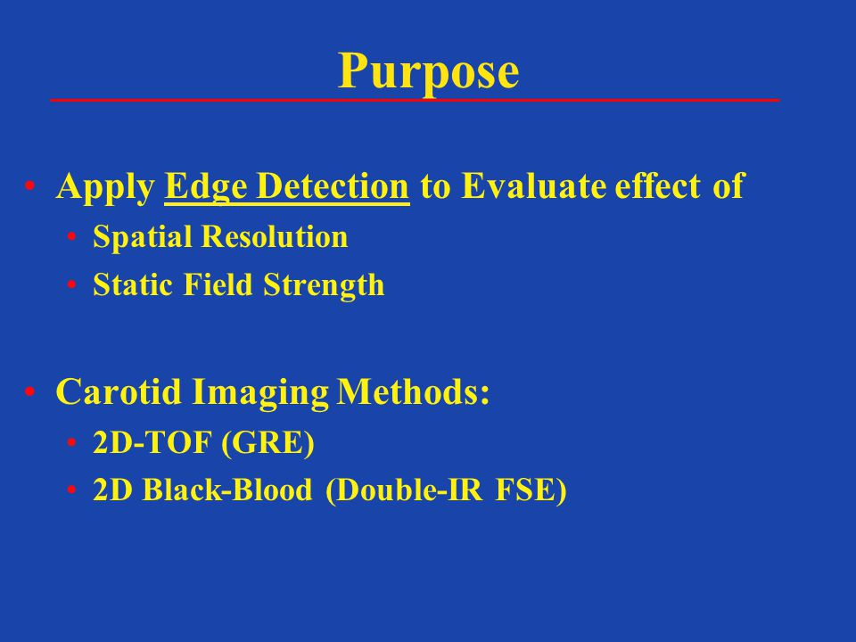 Purpose Apply Edge Detection to Evaluate effect of