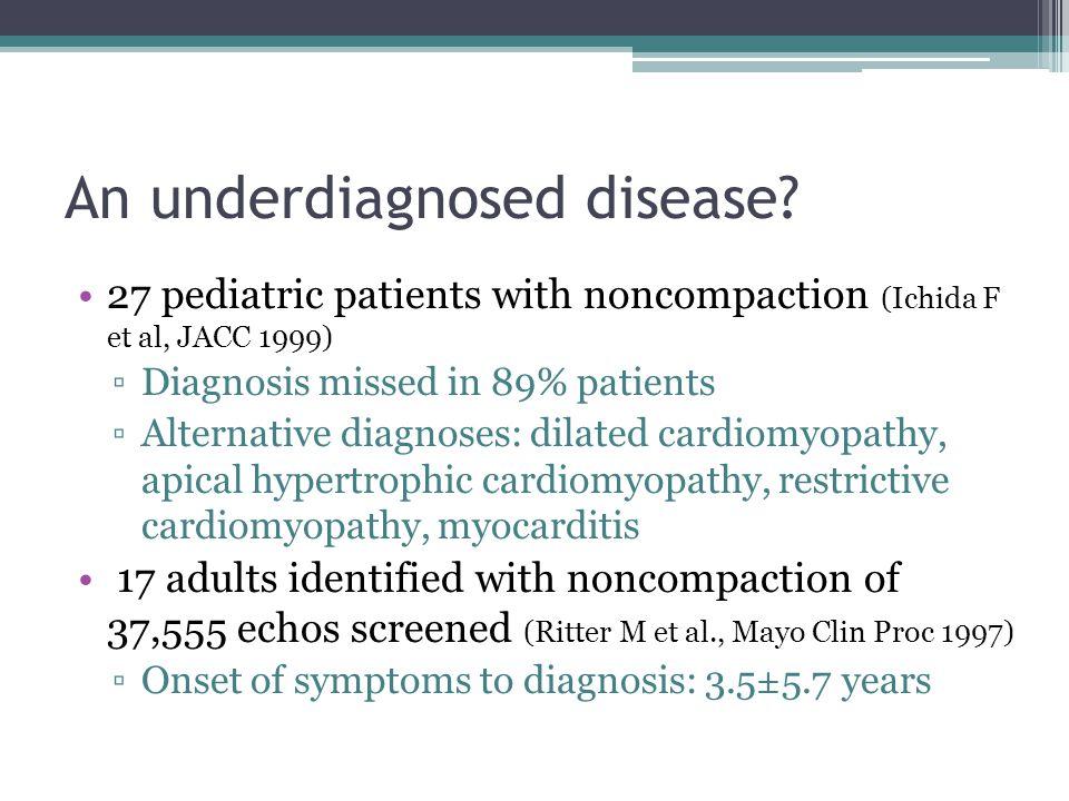 An underdiagnosed disease