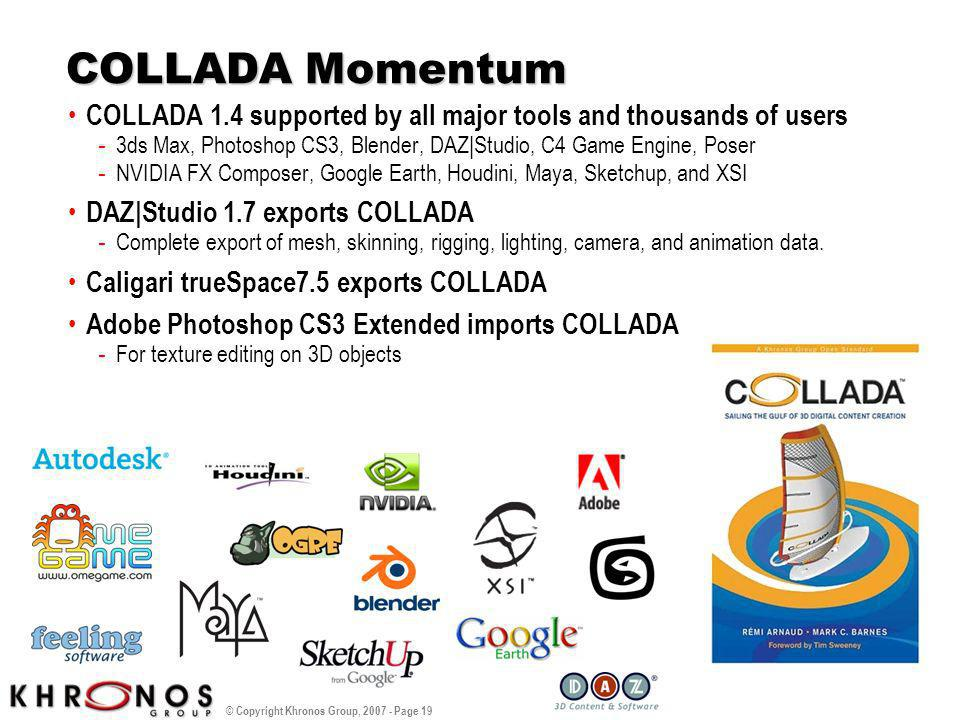WMP Overview 3/25/2017. COLLADA Momentum. COLLADA 1.4 supported by all major tools and thousands of users.