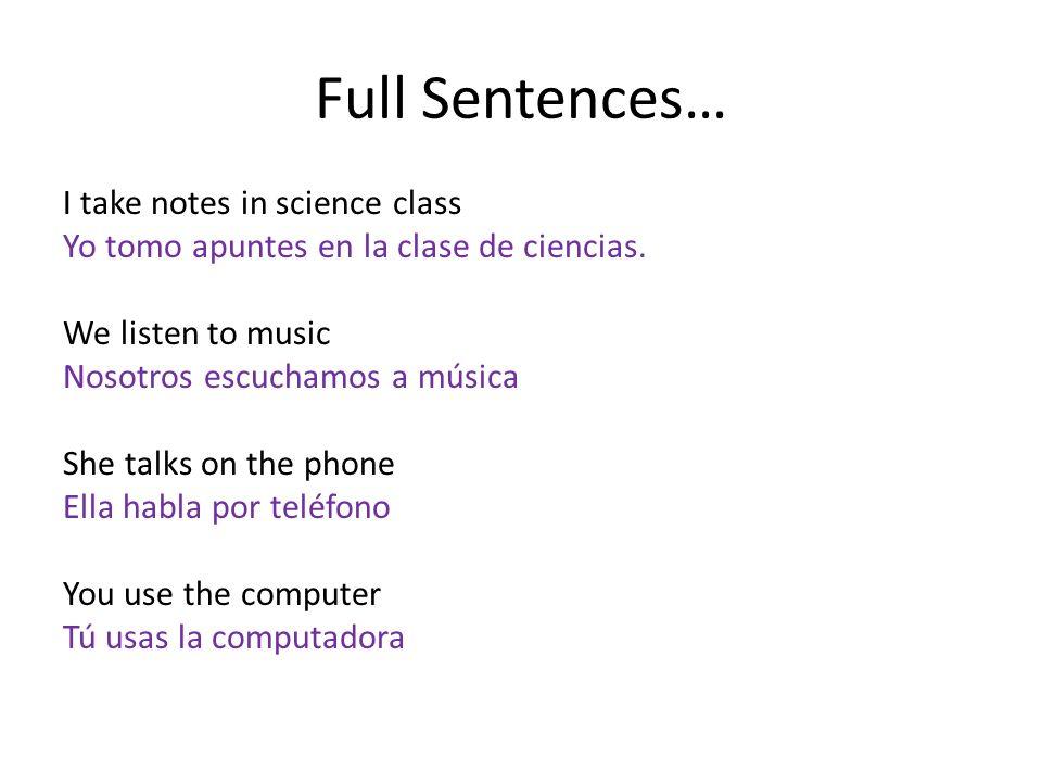 Full Sentences…