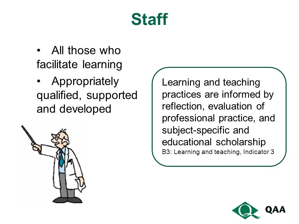 Staff All those who facilitate learning