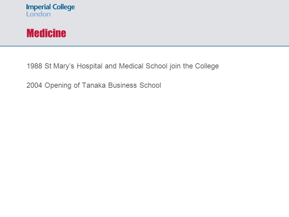 Medicine 1988 St Mary's Hospital and Medical School join the College