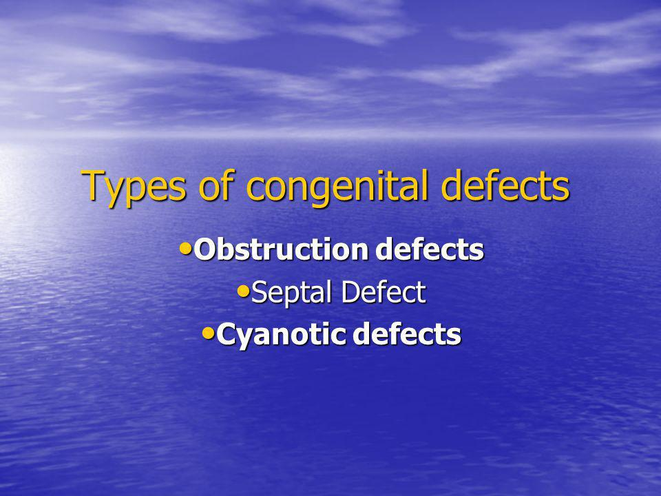 Types of congenital defects