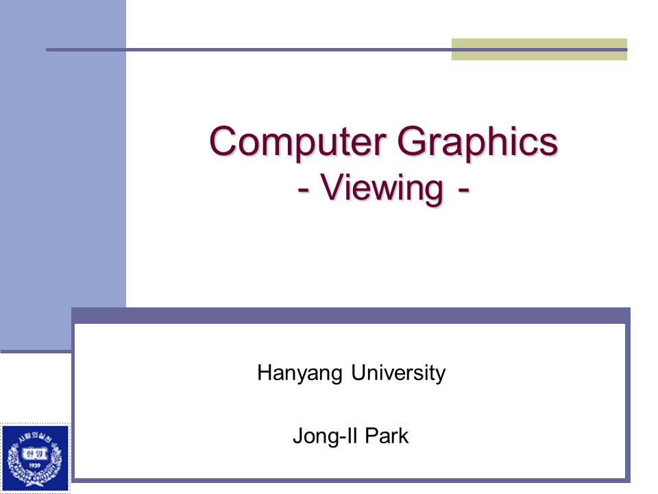 Computer Graphics - Viewing -