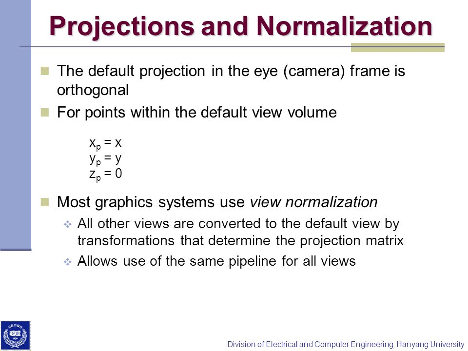 Projections and Normalization