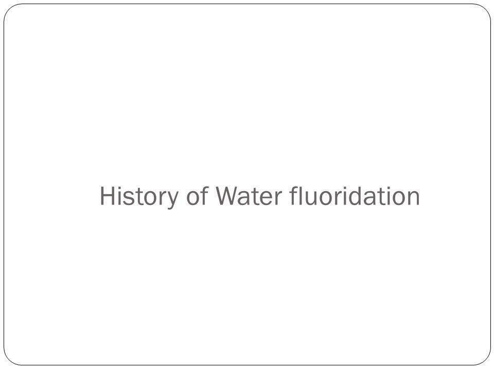 History of Water fluoridation