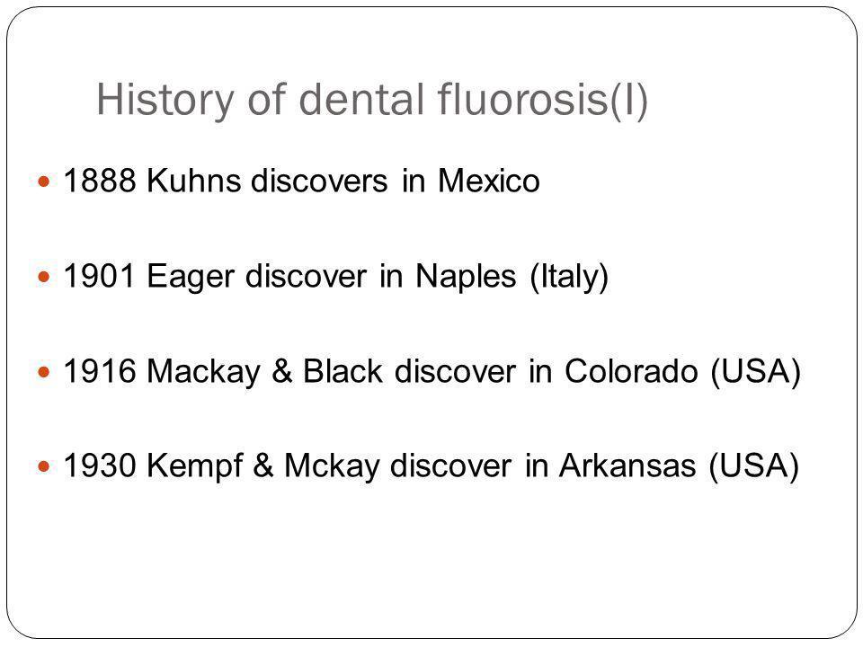 History of dental fluorosis(I)
