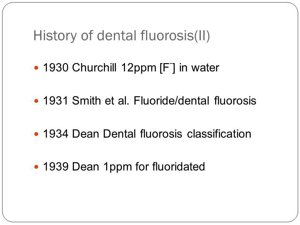 History of dental fluorosis(II)