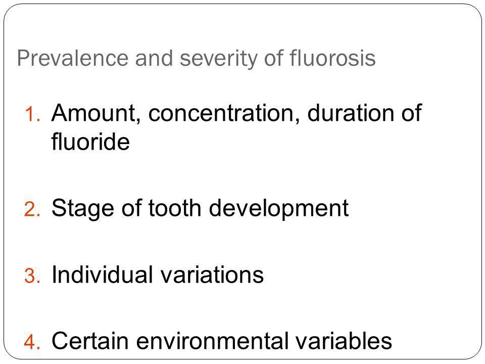Prevalence and severity of fluorosis