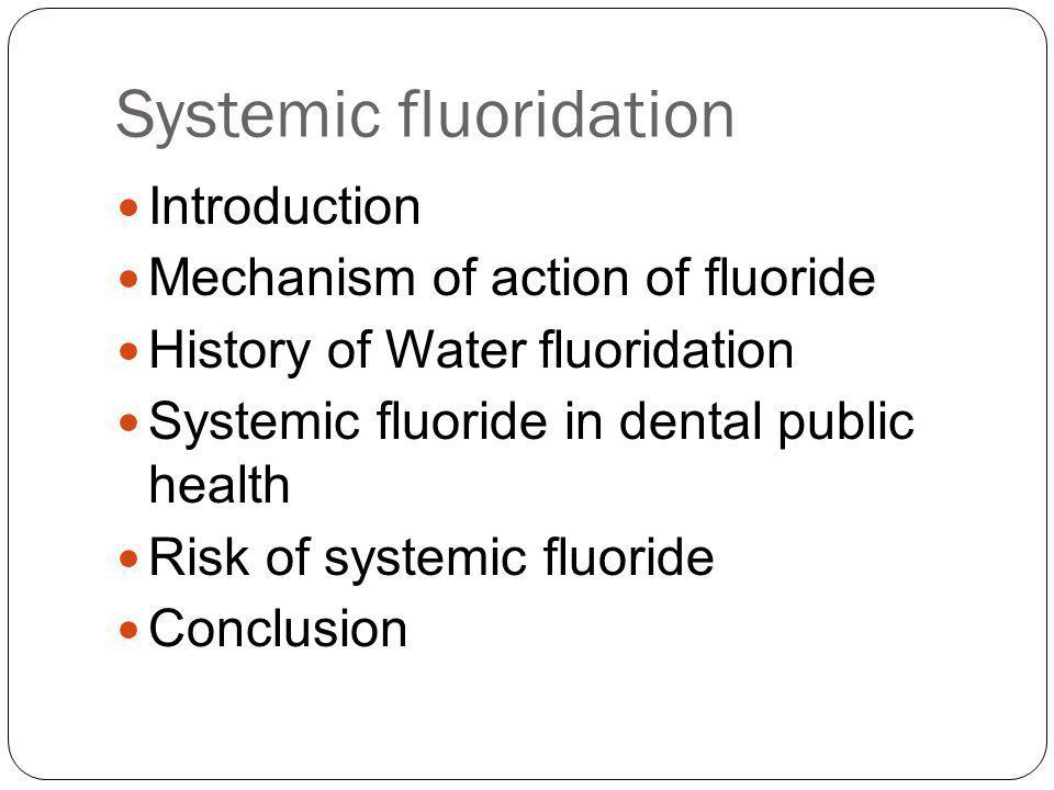 Systemic fluoridation