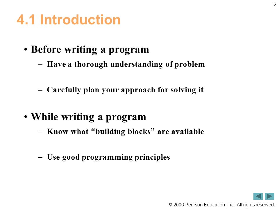 4.1 Introduction Before writing a program While writing a program