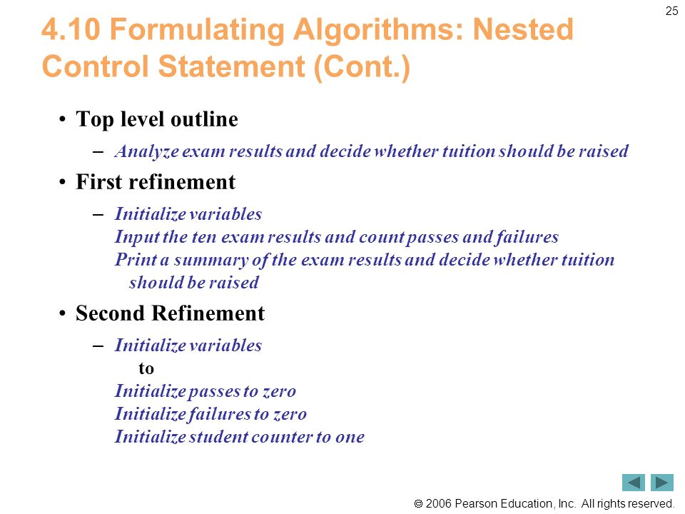 4.10 Formulating Algorithms: Nested Control Statement (Cont.)