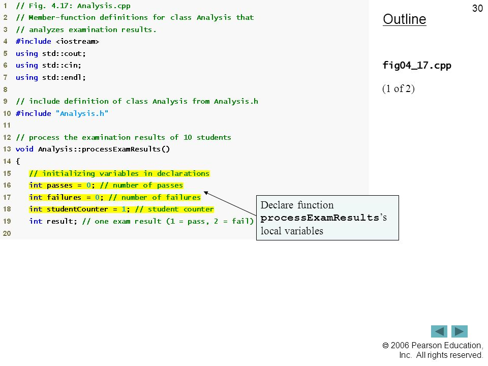 Outline (1 of 2) Declare function processExamResults's local variables