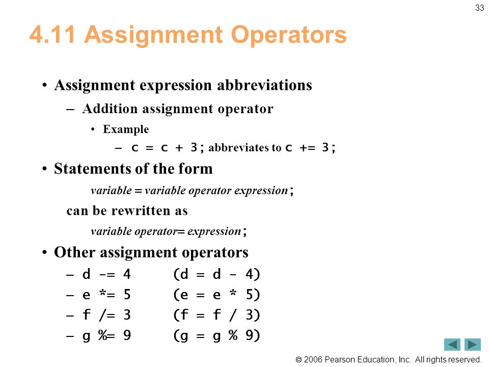 4.11 Assignment Operators Assignment expression abbreviations