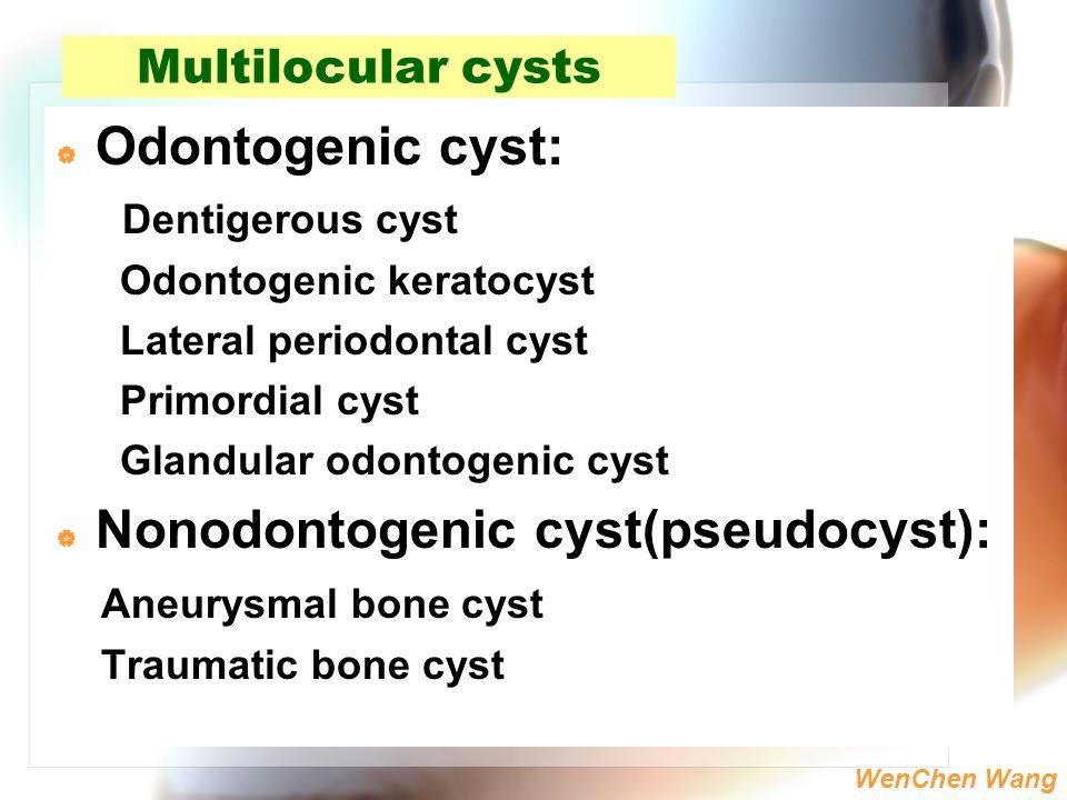 Nonodontogenic cyst(pseudocyst):