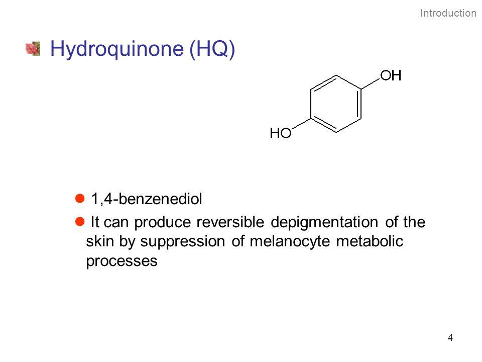 Hydroquinone (HQ) 1,4-benzenediol