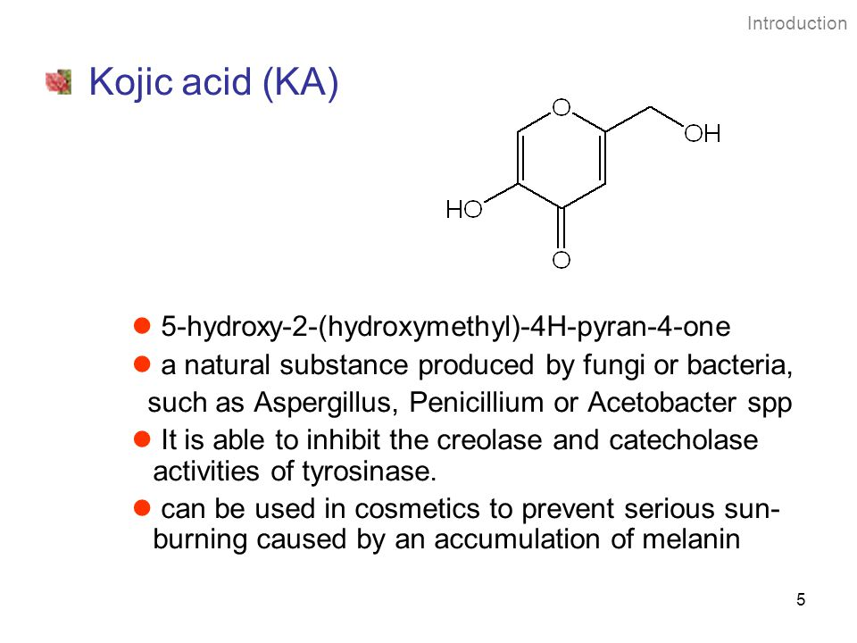 Kojic acid (KA) 5-hydroxy-2-(hydroxymethyl)-4H-pyran-4-one