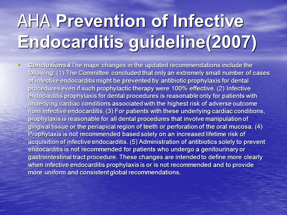 AHA Prevention of Infective Endocarditis guideline(2007)