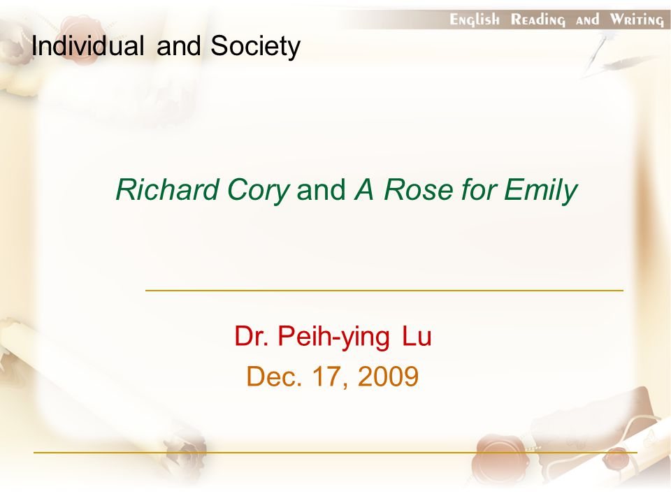 Richard Cory and A Rose for Emily