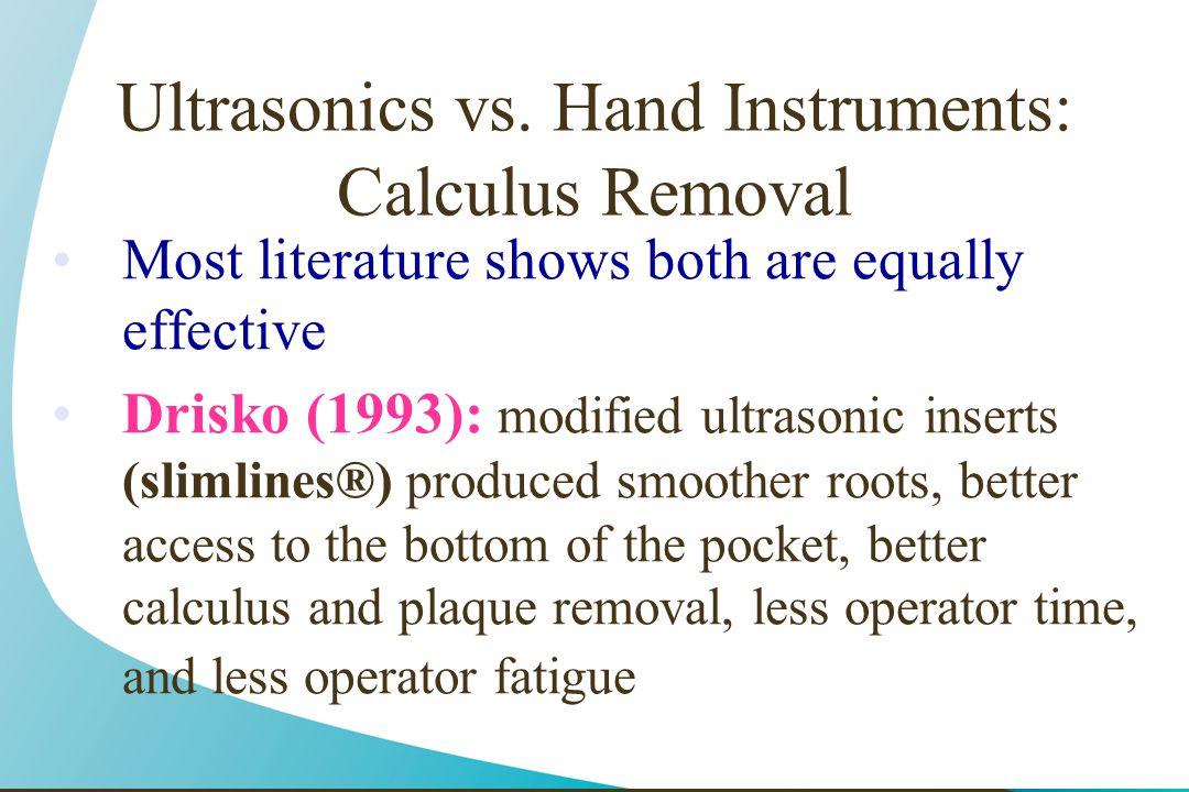 Ultrasonics vs. Hand Instruments: Calculus Removal