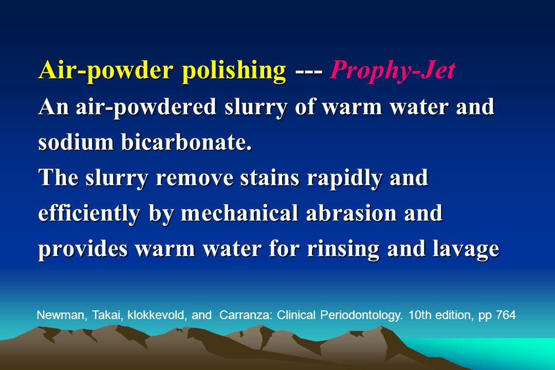 Air-powder polishing --- Prophy-Jet