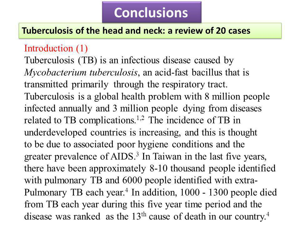 Conclusions Tuberculosis of the head and neck: a review of 20 cases