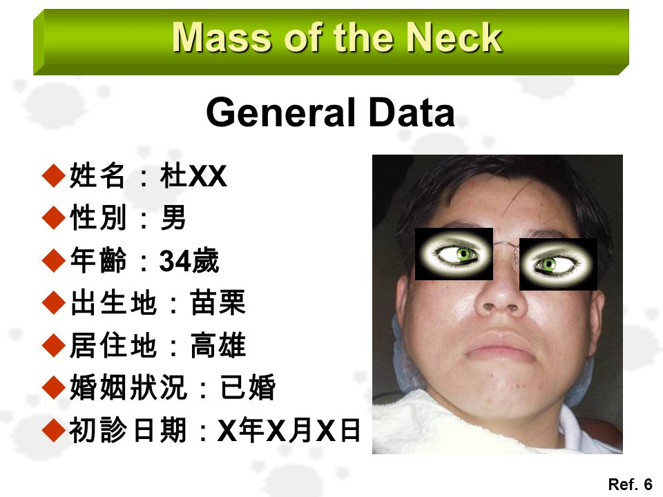 Mass of the Neck General Data