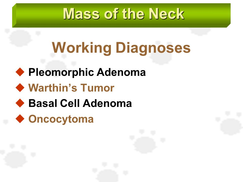 Mass of the Neck Working Diagnoses