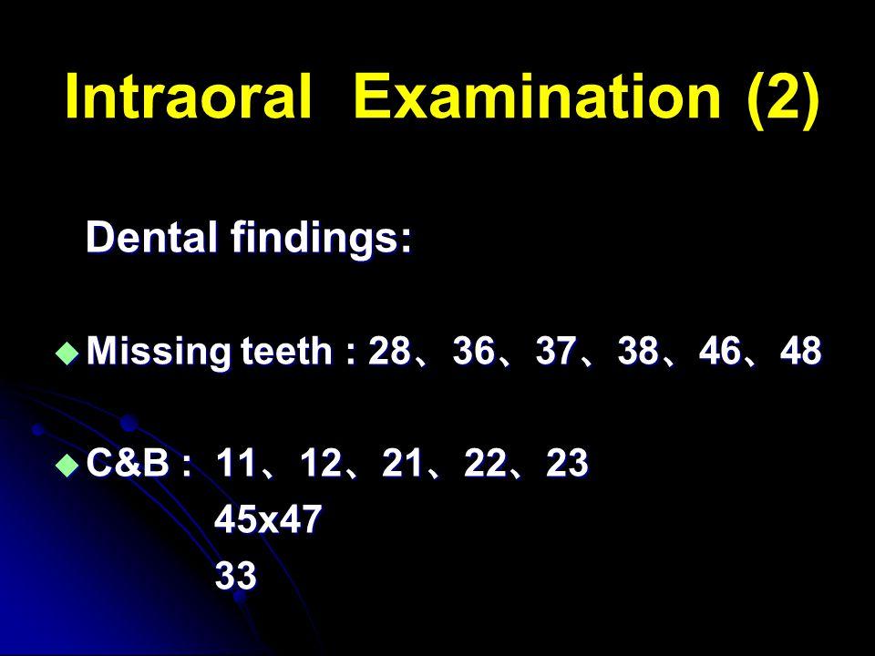 Intraoral Examination (2)