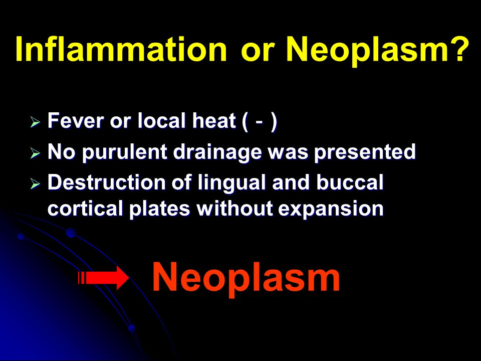 Inflammation or Neoplasm