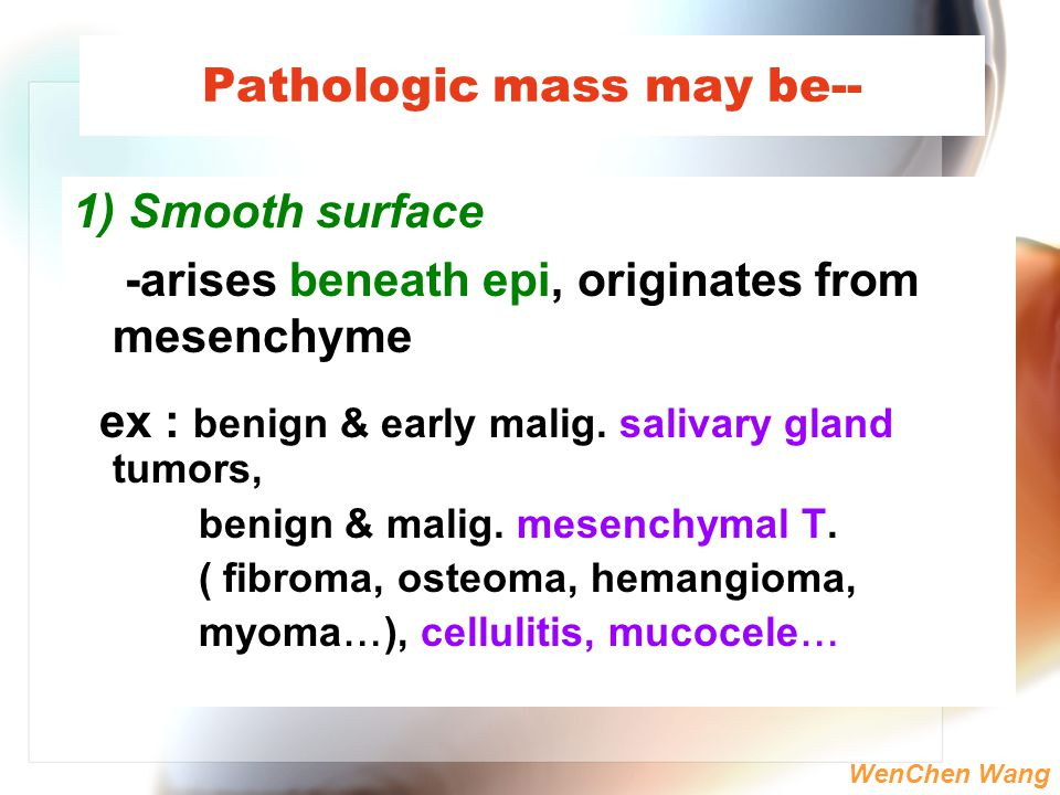 Pathologic mass may be--