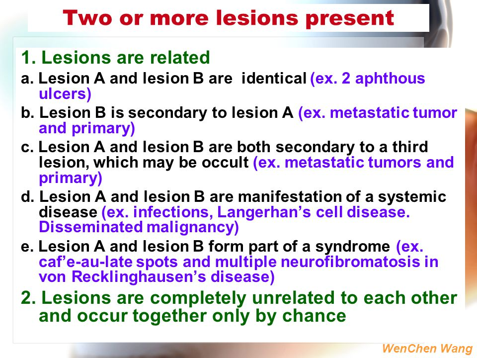 Two or more lesions present