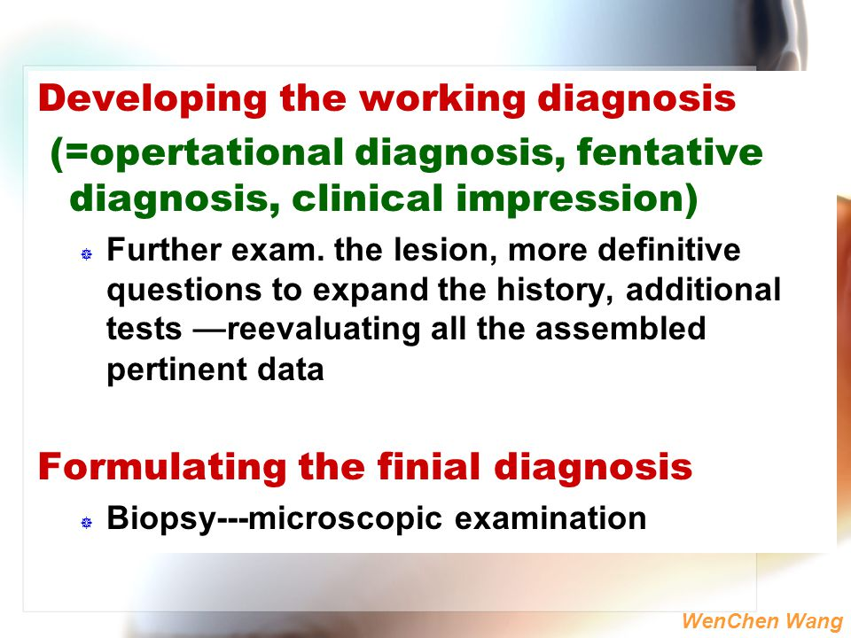 Developing the working diagnosis