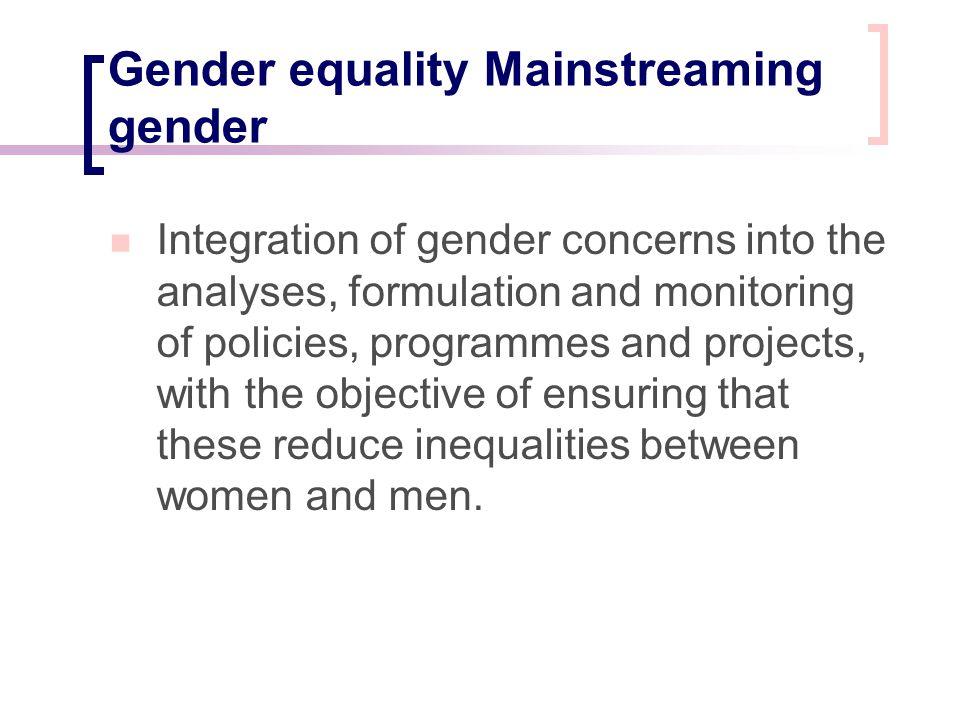 Gender equality Mainstreaming gender