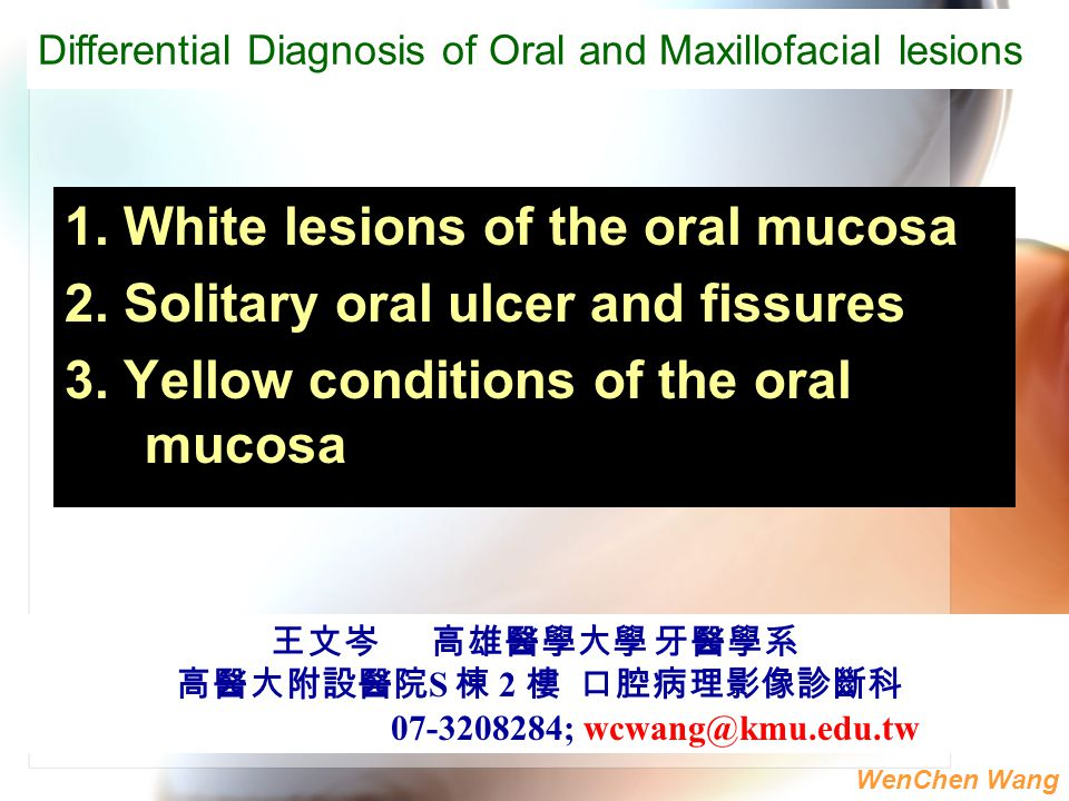 1. White lesions of the oral mucosa