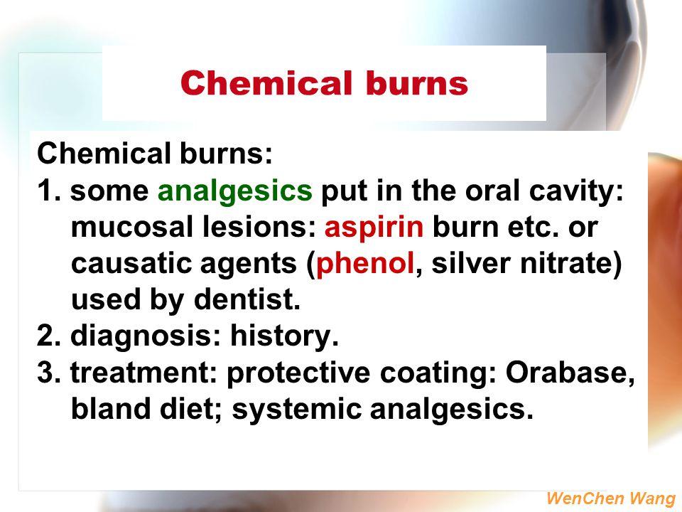 Chemical burns Chemical burns: