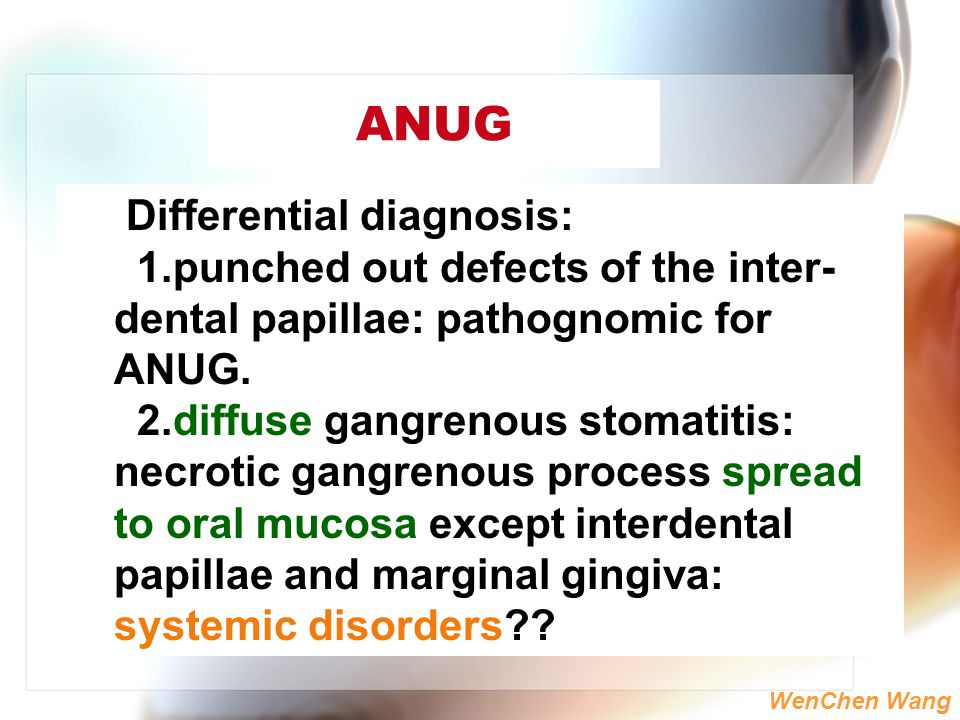 ANUG Differential diagnosis: