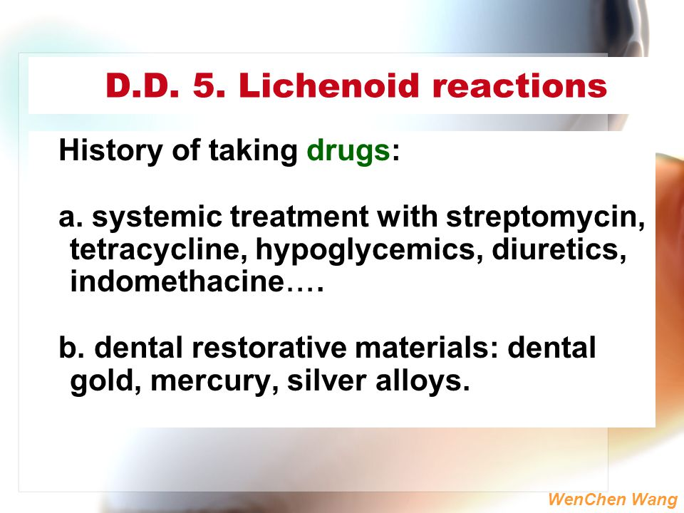 D.D. 5. Lichenoid reactions