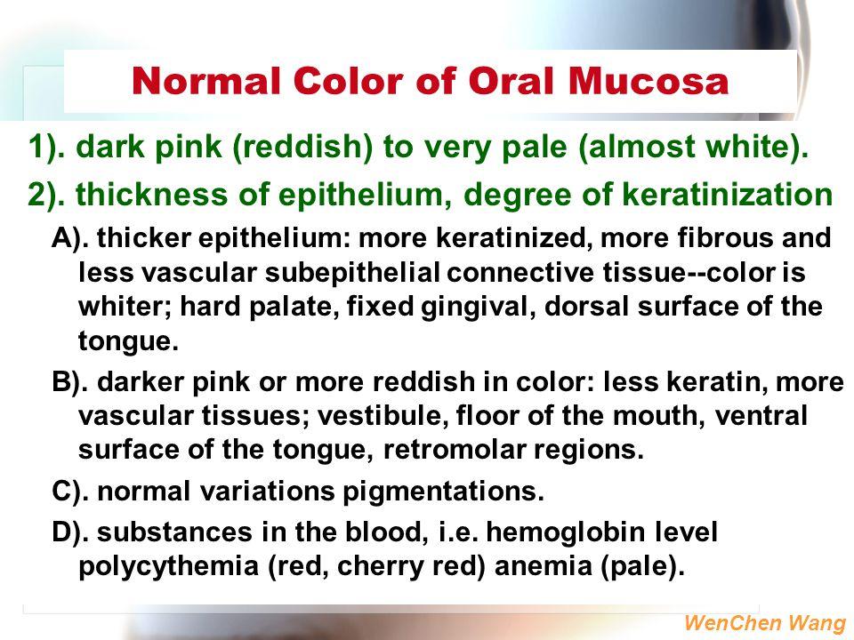 Normal Color of Oral Mucosa