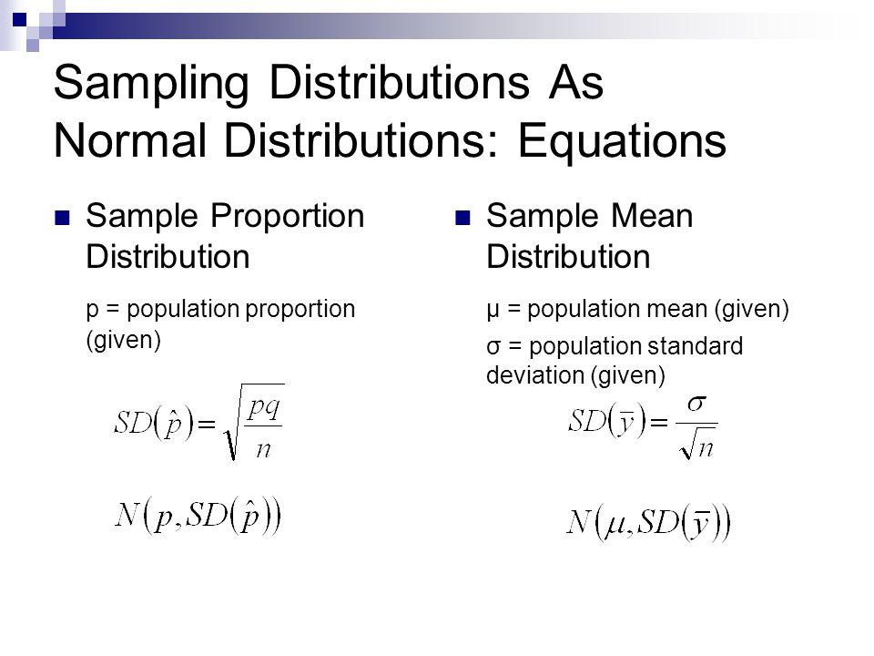 Sampling Distributions As Normal Distributions: Equations