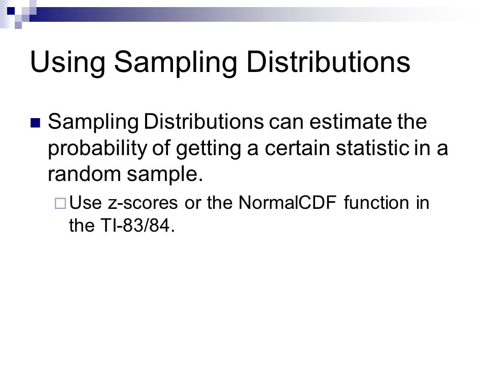 Using Sampling Distributions